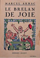 ++MARCEL ARNAC le brelan de joie 1939 GRASSET RARE++