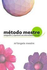 Metodo Mestre Para La Autogestion de Enfermedades Cronicas (Paperback or Softbac