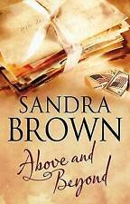 Brown, Sandra, Above and Beyond, Very Good Book