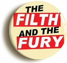 THE FILTH AND THE FURY PUNK BADGE BUTTON PIN (Size is 1inch/25mm diameter) 1970s