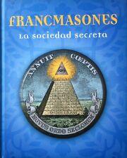 Francmasones La Sociedad Secreta