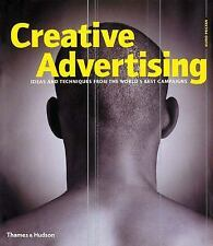 Creative Advertising: Ideas and Techniques from the World's Best Campa-ExLibrary