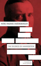 The Silences of Hammerstein: A German Story by Enzensberger, Hans Magnus