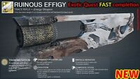 Destiny 2 RUINOUS EFFIGY EXOTIC TRACE RIFLE QUEST FULL COMPLETION - PS4
