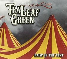 Tea Leaf Green - Raise Up The Tent (NEW CD)