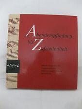 Abendempfindung bis Zufriedenheit, 1993, Internationale Stiftung Mozarteum