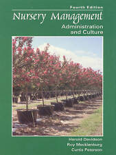 Nursery Management: Administration and Culture (4th Edition) by Harold Davidson