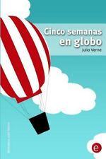 Biblioteca Julio Verne: Cinco Semanas en Globo by Julio Verne (2014, Paperback)
