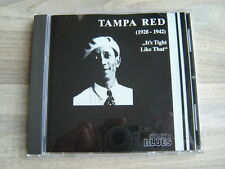 TAMPA RED blues CD chicago 20s jazz30s *NEAR MINT* Its Tight Like That 1928-1942