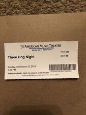 September 22 2019 Three Dog Night Ticket Stub American Music Theatre