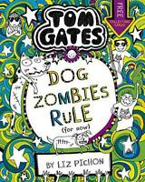 Tom Gates: DogZombies Rule (For now...) by Pichon, Liz, NEW Book, FREE & Fast De