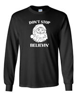 Mens Don't Stop Believin' T Shirt Christmas Xmas Tee Santa Claus Long Sleeve