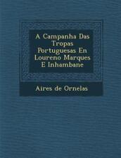 A Campanha Das Tropas Portuguesas En Louren O Marques E Inhambane (Paperback or