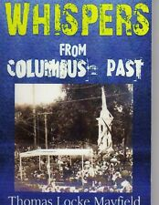 WHISPERS FROM COLUMBUS PAST , ABOUT COLUMBUS MISSISSIPPI