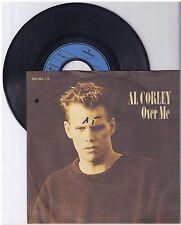 "Al Corley, Over Me, G/VG 7"" single 999-277"