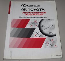 Richtzeiten Katalog Toyota Camry Corolla Celica Carina Supra MR2 Lexus 1992!