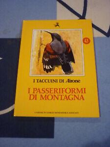 I PASSERIFORMI DI MONTAGNA I TACCUINI DI AIRONE 43