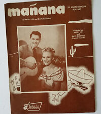 manana  (Is Soon Enough For Me); 1948 Sheet Music; By Peggy Lee and Dave Barbour