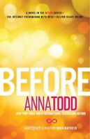 Before, Paperback by Todd, Anna, Brand New, Free shipping in the US