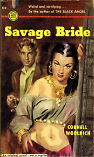 Cornell Woolrich SAVAGE BRIDE First Printing