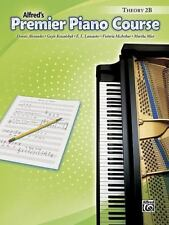 Premier Piano Course Theory 2B (Alfred's Premier Piano Course) by Alexander, De