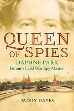 Queen of Spies: Daphne Park, Britain's Cold War Spy Master-ExLibrary