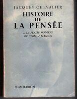 #143171 Jacques Chevalier, Histoire de la pensée 4. La pensée moderne de Hergel