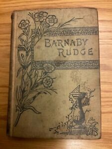 Barnaby Rudge By Charles Dickens Antique Rare Book R E King & Co Ltd