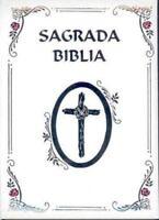 Sagrada Biblia: Nueva Edicion Catholica Familiar [Latin Edition]
