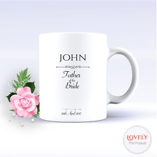 PERSONALISED MUG - FATHER OF THE BRIDE COFFEE TEA CUP WEDDING DATE GIFT DAD 1