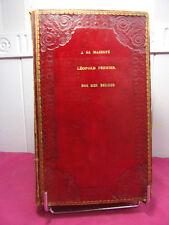 EPHEMERIDES DE L'HISTOIRE Exemplaire de Léopold Premier, Roi des Belges ( rare )