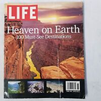 Life Magazine Heaven on Earth 100 Must See Destinations Vol 5 Number 4 2006