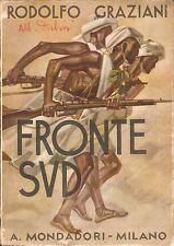 Rodolfo Graziani - Fronte Sud - Mondadori 1938 - Guerra di Etiopia