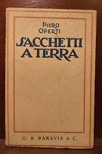 Racconti Guerra, Piero Operti: Sacchetti a Terra 1923 Paravia prima edizione