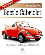 Volkswagen Beetle Cabriolet The full story of the convertible Beetle new edition