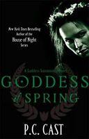 Goddess of Spring: A Goddess Summoning Novel (Goddess Summoning Series), P. C. C