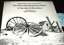A PLOW THAT BROKE THE PLAINS A Tuesday in November SOUNDTRACK LP Virgil Thompson