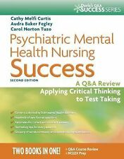 Psychiatric Mental Health Nursing Success : A Q and A Review Applying...