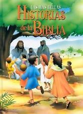 Las Mas Bellas Historias de la Biblia by Stampley