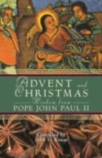 Advent and Christmas Wisdom From Pope John Paul II: Daily Scripture and Prayers