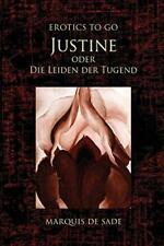 Justine oder Die Leiden der Tugend (Erotics to Go). De-Sade 9783962729974 New< 