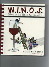 W.I.N.O.S: Cook With Wine (Women in Need of Sanity