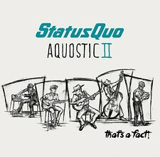 Status Quo - Aquostic II - That's a Fact! - New Deluxe CD