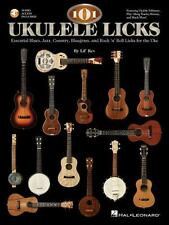 101 Ukulele Licks: Essential Blues, Jazz, Country, Bluegrass, and Rock 'n' Roll
