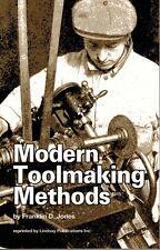 Modern Toolmaking Methods (Machinery Magazine 1915) (Lindsay book)