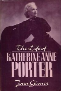 The Life of Katherine Anne Porter BOOK HC Literature Biography Literary