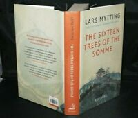 * Signed Ltd Ed *  Lars Mytting The Sixteen Trees of the Somme 98 of 100 Copies