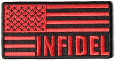 INFIDEL AMERICAN FLAG RED AND BLACK PATCH IRAQ KAFIR UNFAITHFUL CHRISTIAN MUSLIM
