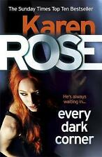 Every Dark Corner by Karen Rose (Hardback, 2016)