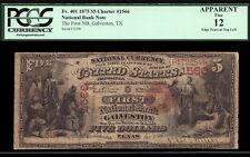 $5 1875 First National Bank of Galveston Texas CH 1566 FR401 RARE FIRST CHARTER